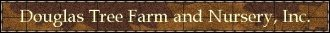 Logo tuincentrum Douglas Tree Farm & Nursery
